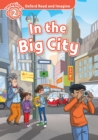 In the Big City (Oxford Read and Imagine Level 2) - eBook