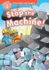 Stop the Machine! (Oxford Read and Imagine Level 2) - eBook