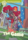 The Game (Oxford Read and Imagine Level 3) - eBook