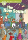 The New Sound (Oxford Read and Imagine Level 3) - eBook