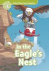 In the Eagle's Nest (Oxford Read and Imagine Level 3) - eBook