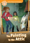 The Painting in the Attic (Oxford Read and Imagine Level 5) - eBook