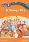 A Strange Day (Let's Go 3rd ed. Level 5 Reader 4) - eBook