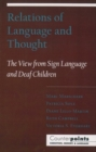 Relations of Language and Thought : The View from Sign Language and Deaf Children - Book