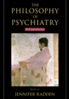 The Philosophy of Psychiatry : A Companion - eBook