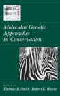 Molecular Genetic Approaches in Conservation - eBook