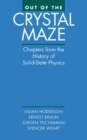 Out of the Crystal Maze : Chapters from The History of Solid State Physics - eBook