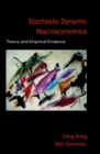 Stochastic Dynamic Macroeconomics : Theory and Empirical Evidence - eBook