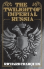The Twilight of Imperial Russia - eBook