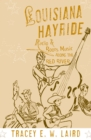 Louisiana Hayride : Radio and Roots Music along the Red River - eBook