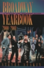 Broadway Yearbook 2000-2001 : A Relevant and Irreverent Record - eBook
