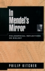In Mendel's Mirror : Philosophical Reflections on Biology - eBook