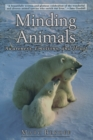Minding Animals : Awareness, Emotions, and Heart - eBook