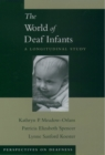 The World of Deaf Infants : A Longitudinal Study - eBook