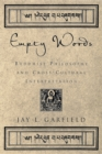 Empty Words : Buddhist Philosophy and Cross-Cultural Interpretation - eBook