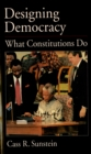 Designing Democracy : What Constitutions Do - eBook