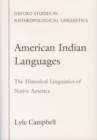 American Indian Languages : The Historical Linguistics of Native America - eBook