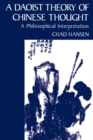 A Daoist Theory of Chinese Thought : A Philosophical Interpretation - eBook