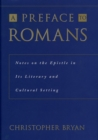 A Preface to Romans : Notes on the Epistle in Its Literary and Cultural Setting - eBook