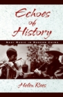 Echoes of History : Naxi Music in Modern China - eBook