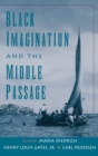 Black Imagination and the Middle Passage - eBook