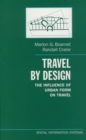 Travel by Design : The Influence of Urban Form on Travel - eBook