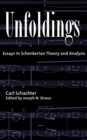 Unfoldings : Essays in Schenkerian Theory and Analysis - eBook