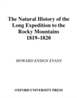 The Natural History of the Long Expedition to the Rocky Mountains (1819-1820) - eBook