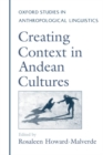 Creating Context in Andean Cultures - eBook