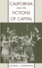 California and the Fictions of Capital - eBook