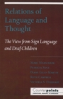 Relations of Language and Thought : The View from Sign Language and Deaf Children - eBook