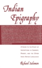 Indian Epigraphy : A Guide to the Study of Inscriptions in Sanskrit, Prakrit, and the other Indo-Aryan Languages - eBook