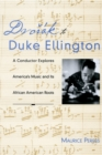 Dvorak to Duke Ellington : A Conductor Explores America's Music and Its African American Roots - eBook