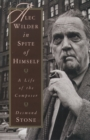 Alec Wilder in Spite of Himself : A Life of the Composer - eBook