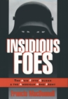 Insidious Foes : The Axis Fifth Column and the American Home Front - eBook