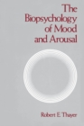 The Biopsychology of Mood and Arousal - eBook