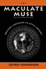 The Maculate Muse : Obscene Language in Attic Comedy - eBook