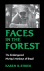 Faces in the Forest : The Endangered Muriqui Monkeys of Brazil - eBook