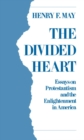 The Divided Heart : Essays on Protestantism and the Enlightenment in America - eBook