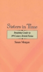 Sisters in Time : Imagining Gender in Nineteenth-Century British Fiction - eBook