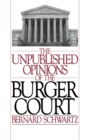 The Unpublished Opinions of the Burger Court - eBook