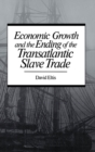 Economic Growth and the Ending of the Transatlantic Slave Trade - eBook