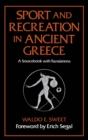 Sport and Recreation in Ancient Greece : A Sourcebook with Translations - eBook