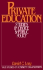 Private Education : Studies in Choice and Public Policy - eBook