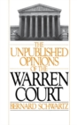 The Unpublished Opinions of the Warren Court - eBook
