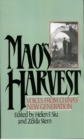 Mao's Harvest : Voices from China's New Generation - eBook