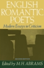 English Romantic Poets : Modern Essays in Criticism - eBook