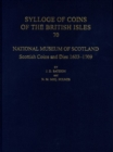 National Museum of Scotland : Scottish Coins and Dies 1603-1709 - Book