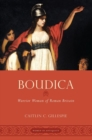Boudica : Warrior Woman of Roman Britain - Book