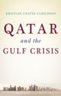 Qatar and the Gulf Crisis - eBook